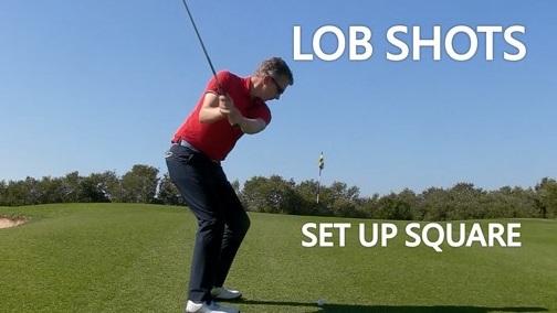 Lob Shot – Clubface & Setup Position